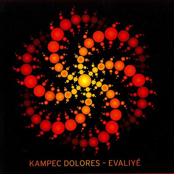 Kampec Dolores — Evaliyé
