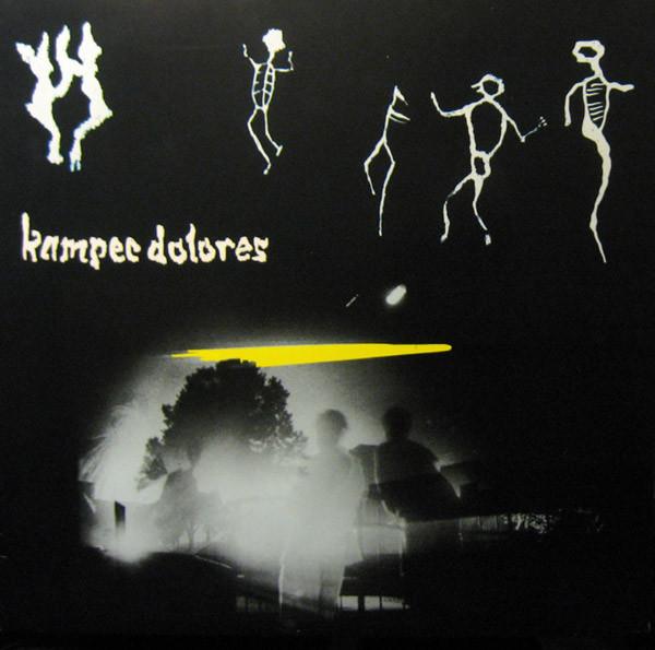 Kampec Dolores — Kampec Dolores