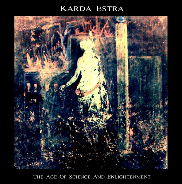 Karda Estra — The Age of Science and Enlightenment