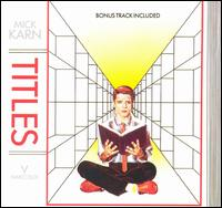 Mick Karn — Titles