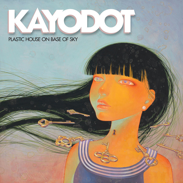 Kayo Dot — Plastic House on Base of Sky
