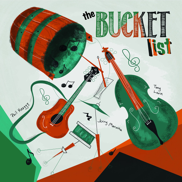 Phil Keaggy / Tony Levin / Jerry Marotta — The Bucket List