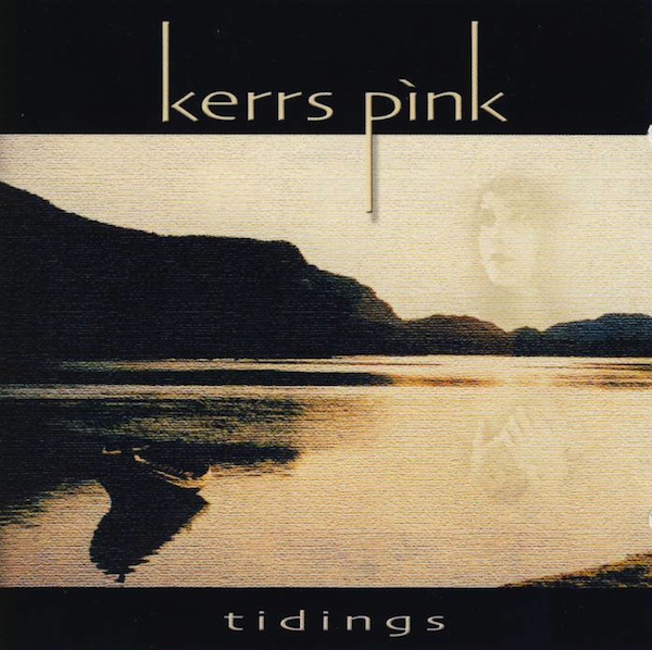 Kerrs Pink — Tidings