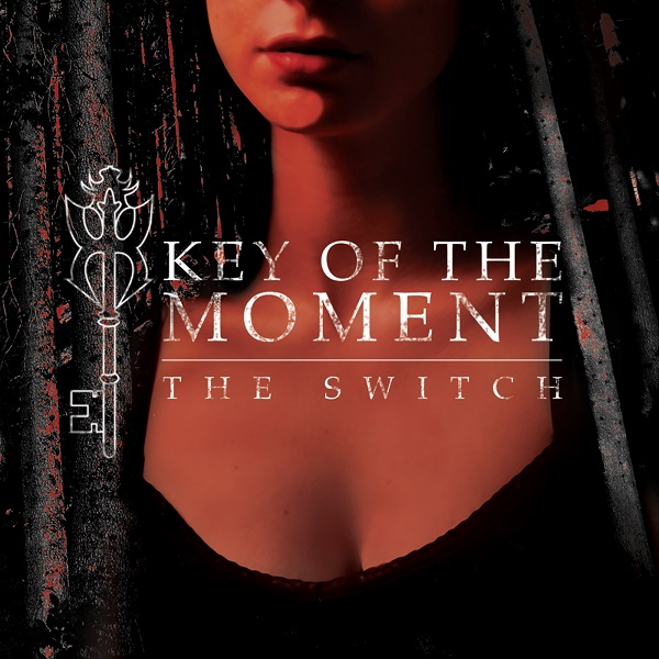 Key of the Moment — The Switch