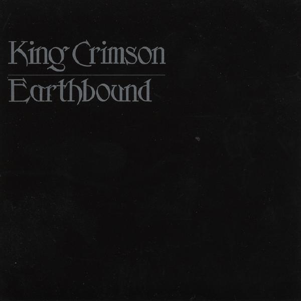 King Crimson — Earthbound
