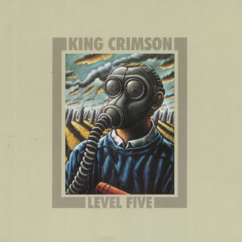 King Crimson — Level Five