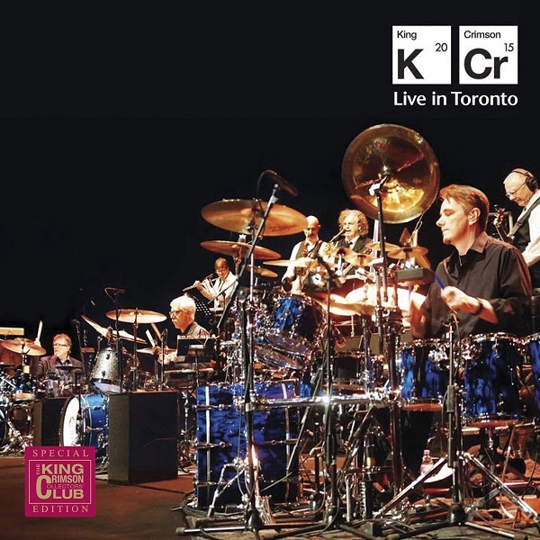 King Crimson — Live in Toronto