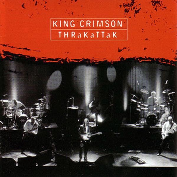 King Crimson — Thrakattak