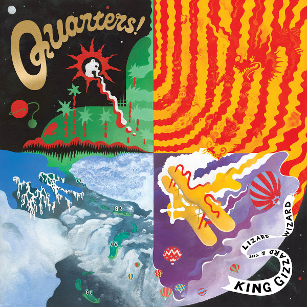King Gizzard and the Lizard Wizard — Quarters!