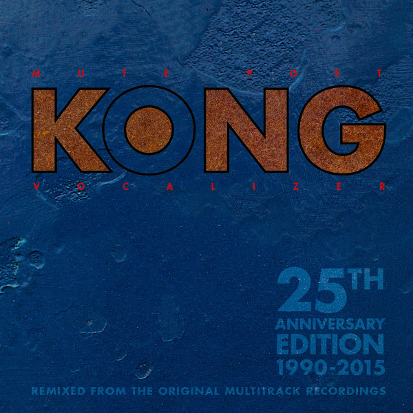 Kong — Mute Poet Vocalizer - 25th Anniversary Edition