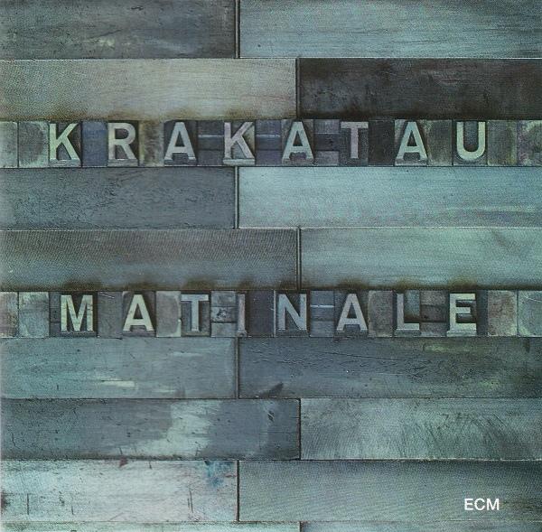 Krakatau — Matinale