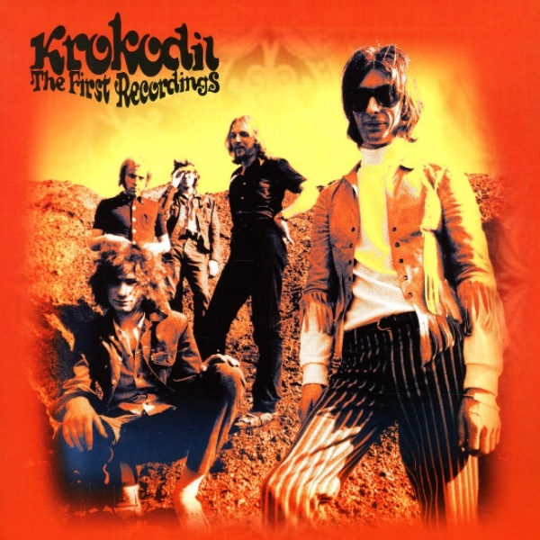 Krokodil — The First Recordings