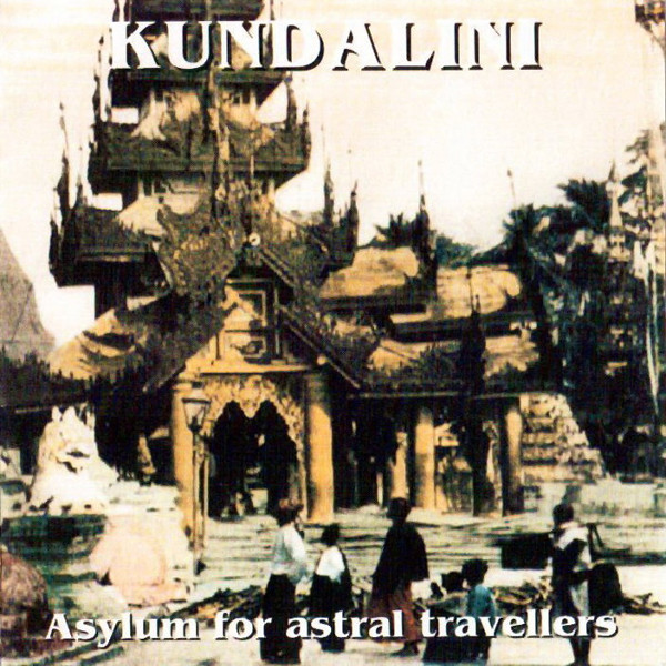 Kundalini — Asylum for Astral Travelers