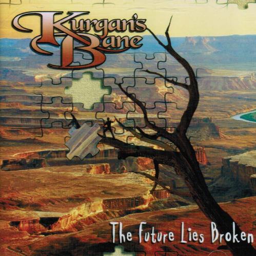 Kurgan's Bane — The Future Lies Broken