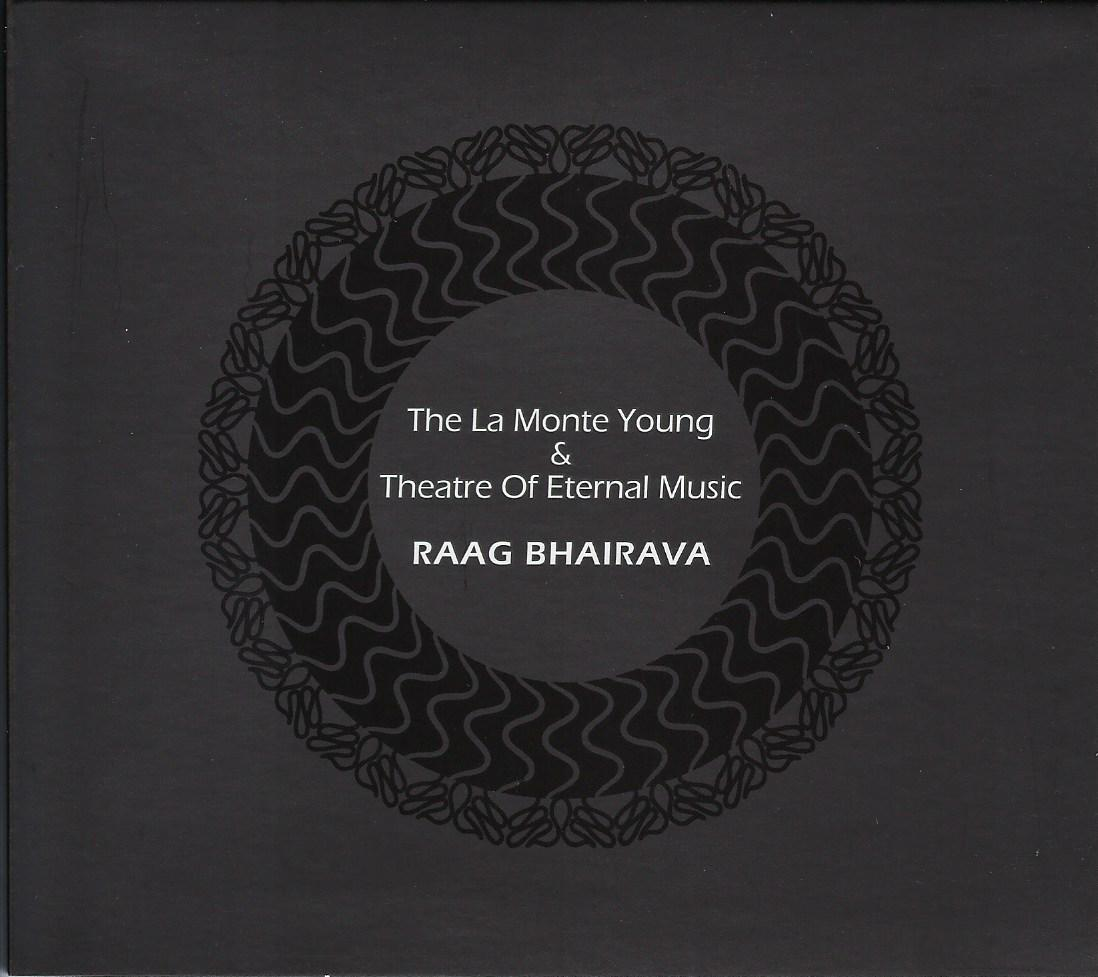 La Monte Young / Theater of Eternal Music — Raag Bhairava - New York City 1960