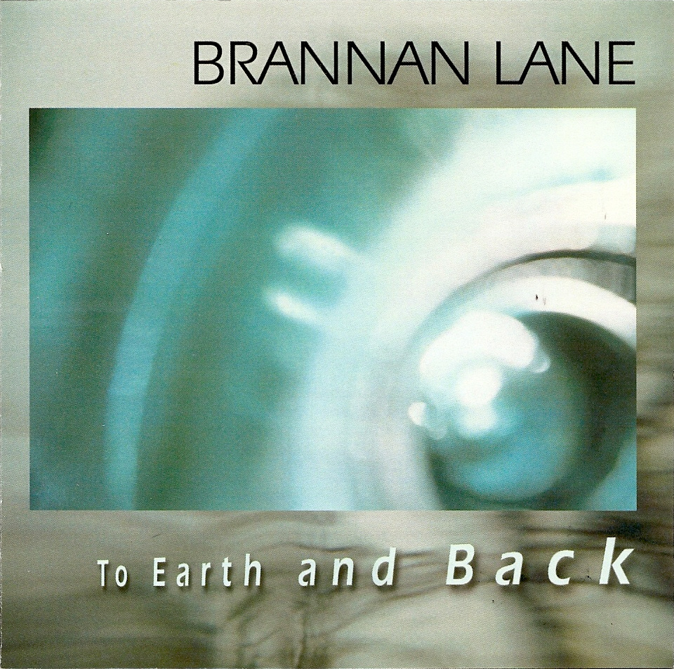 Brannan Lane — To Earth and Back