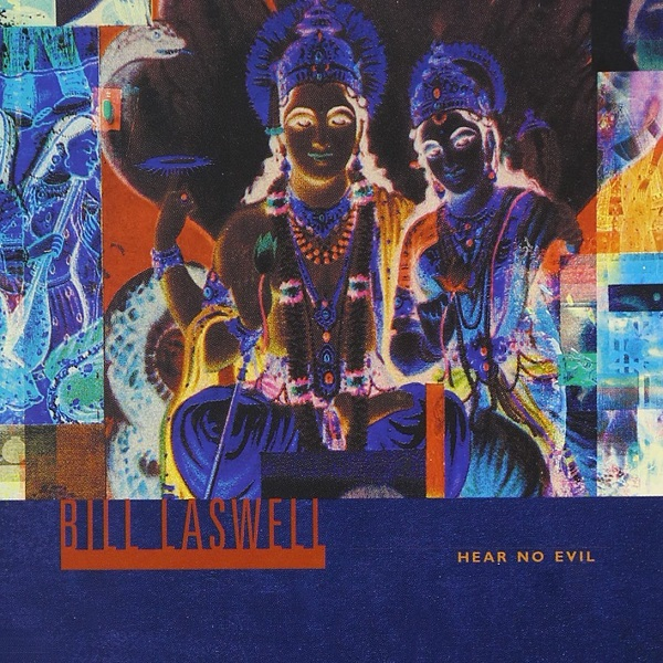 Bill Laswell — Hear No Evil