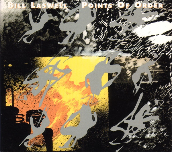 Bill Laswell — Points of Order