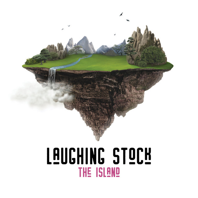 Laughing Stock — The Island