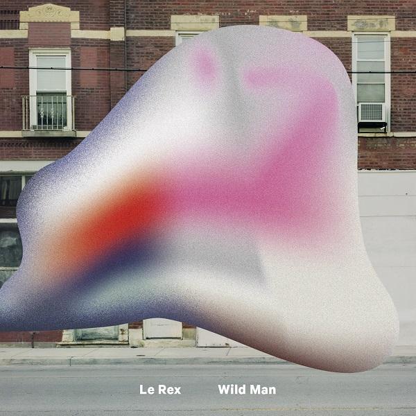 Le Rex — Wild Man