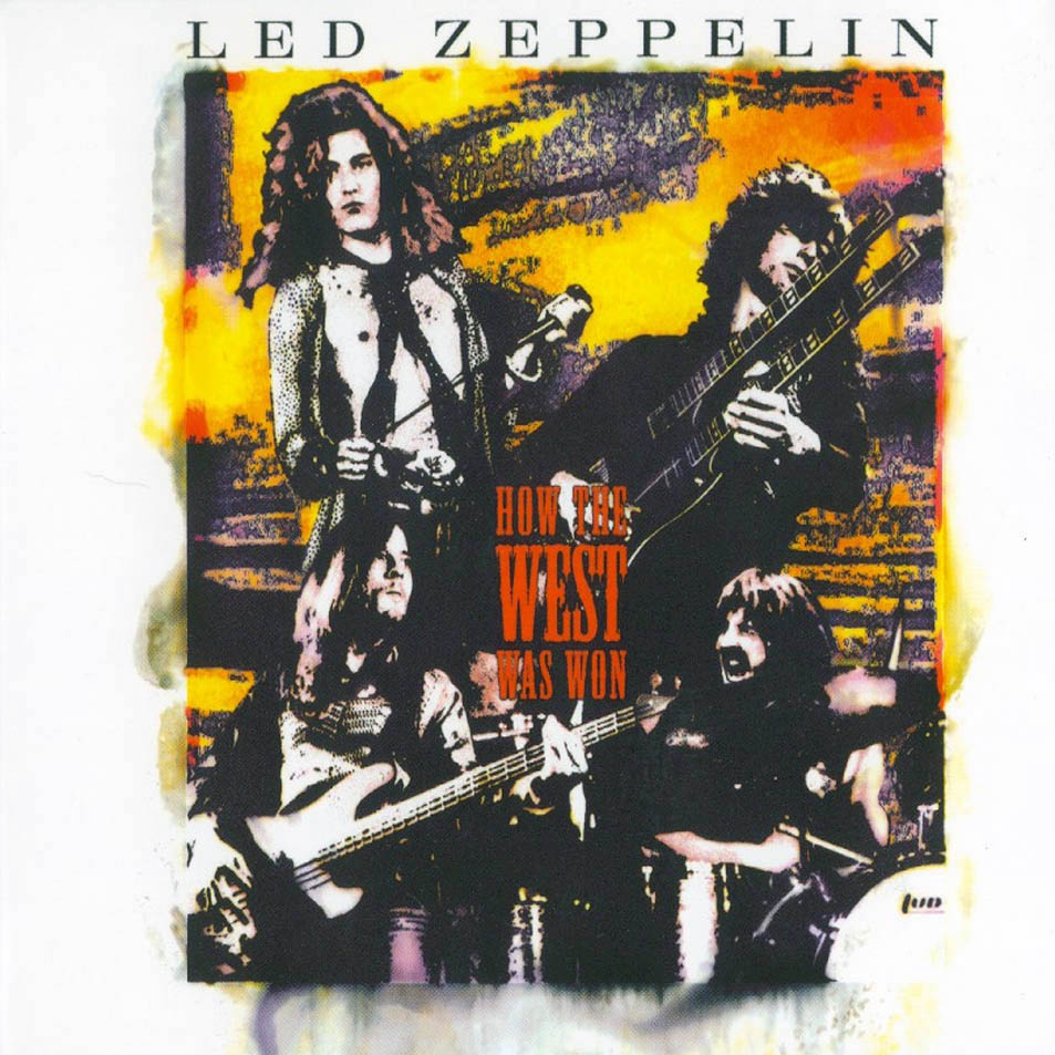 Led Zeppelin — How the West Was Won