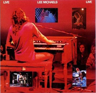 Lee Michaels — Live