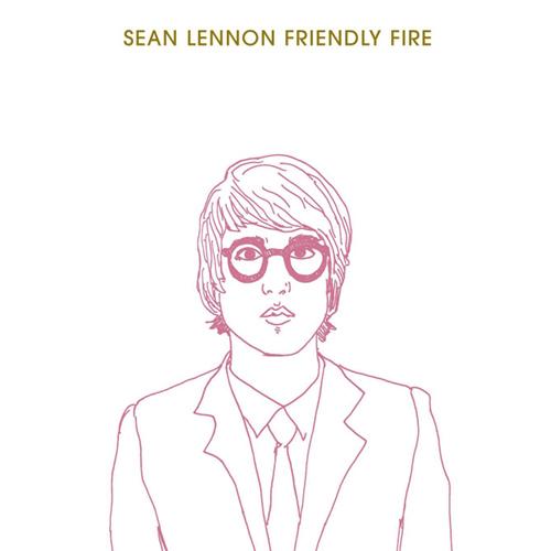 Sean Lennon — Friendly Fire