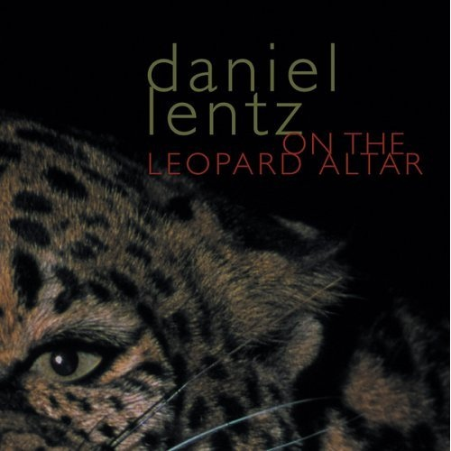 Daniel Lentz — On the Leopard Altar