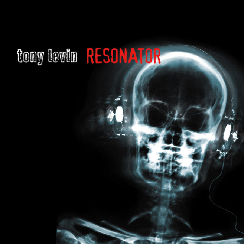 Tony Levin — Resonator