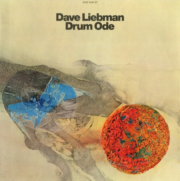 Dave Liebman — Drum Ode