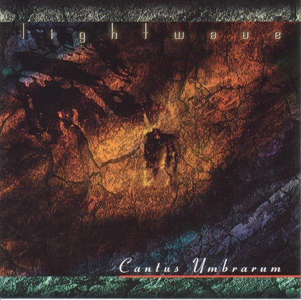 Lightwave — Cantus Umbrarum