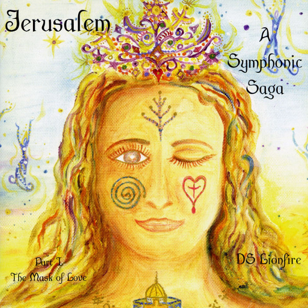 Jerusalem: A Symphonic Saga - Part I: The Mask of Love Cover art