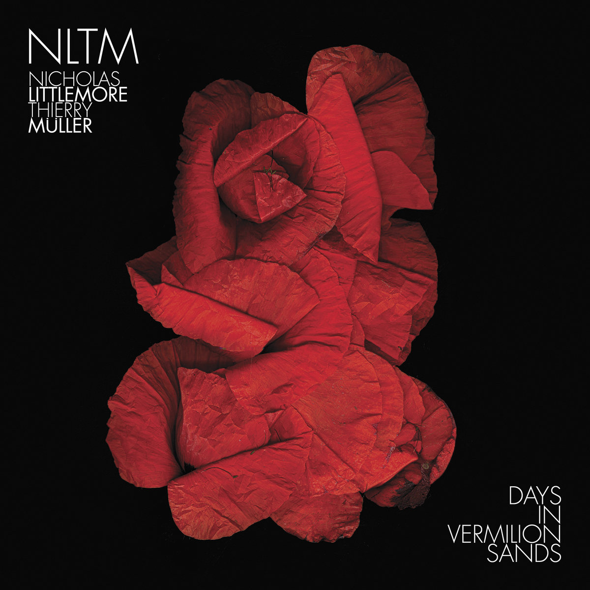 NLTM - Nick Littlemore / Thierry Müller — Days in Vermilion Sands
