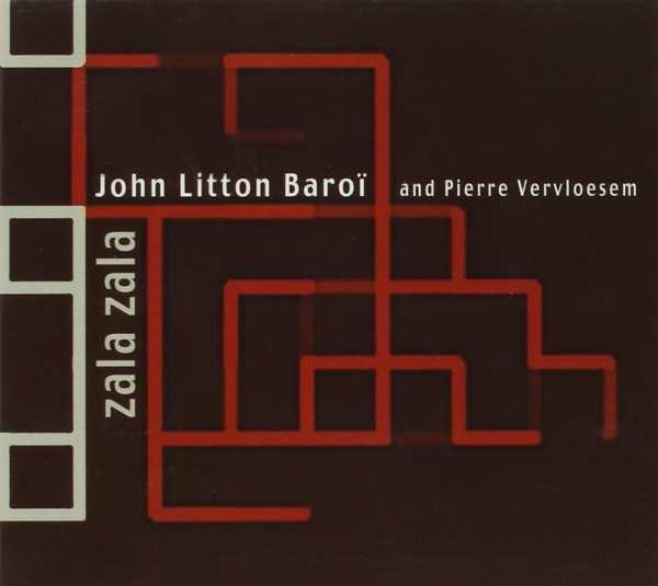 John Litton-Baroi and Pierre Vervloesem — Zala Zala
