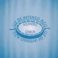 Alejandro Lomelin — Luz De Intenso Azul