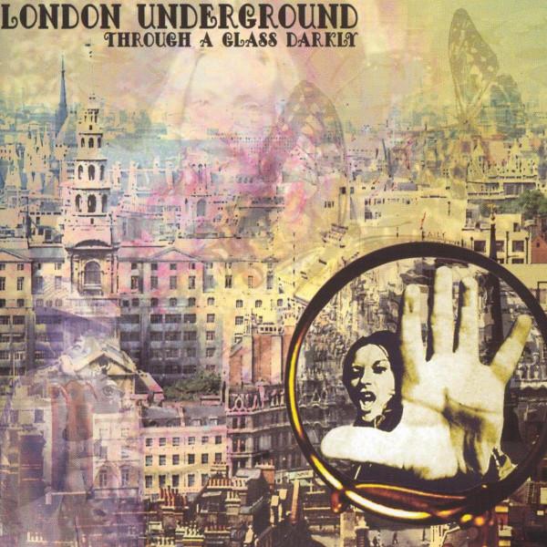 London Underground — Through a Glass Darkly