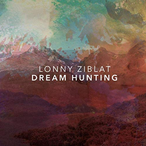 Lonny Ziblat — Dream Hunting