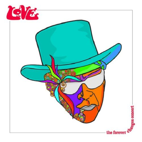 Love with Arthur Lee — The Forever Changes Concert