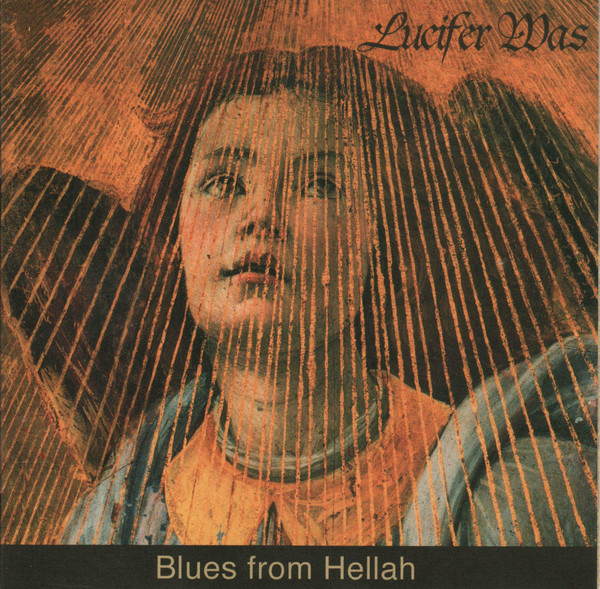 Lucifer Was — Blues from Hellah