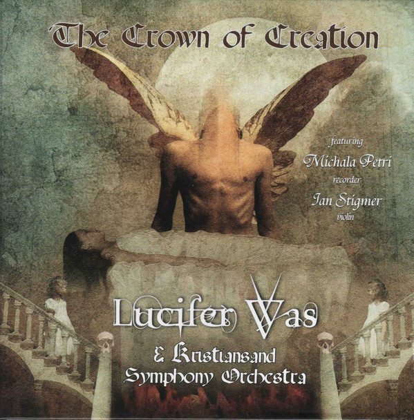 Lucifer Was — Crown of Creation
