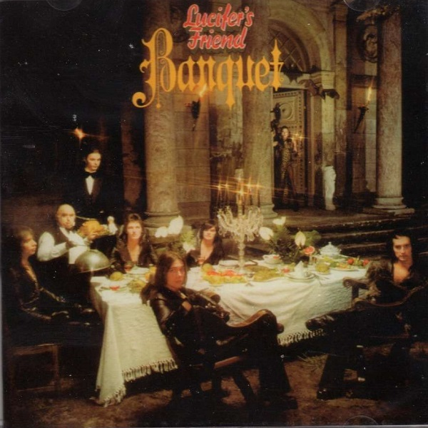 Lucifer's Friend — Banquet