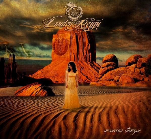 Lunden Reign — American Stranger