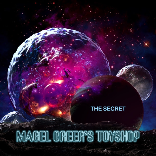 Mabel Greer's Toyshop — The Secret