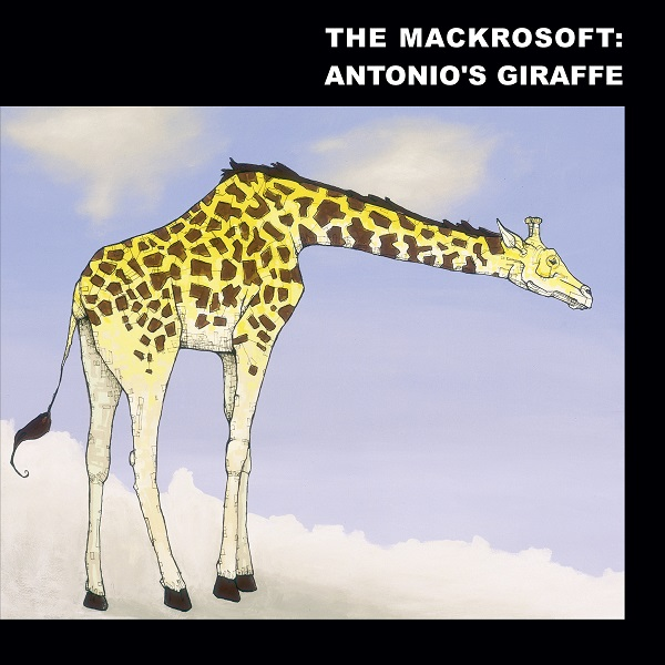 The Mackrosoft — Antonio's Giraffe