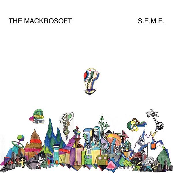The Mackrosoft — S.E.M.E.