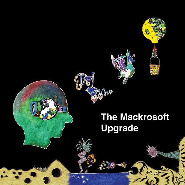 The Mackrosoft — Upgrade