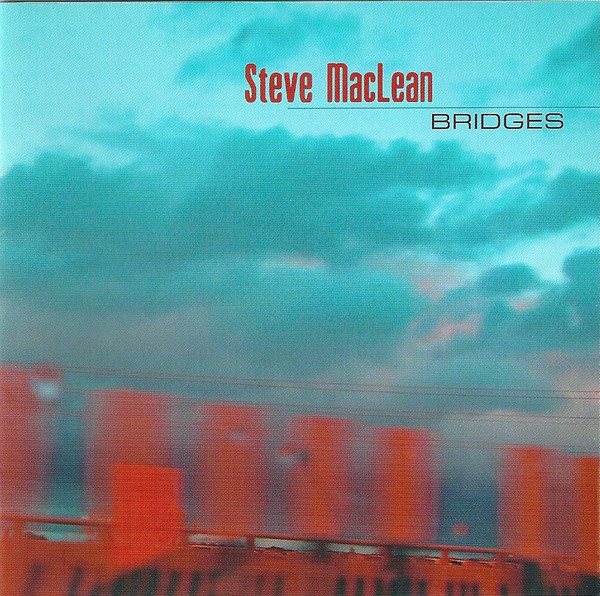 Steve MacLean — Bridges