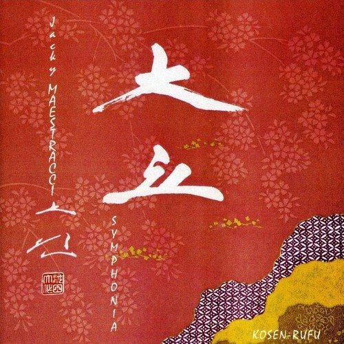 Jacky Maestracci Symphonia — Kosen-Rufu