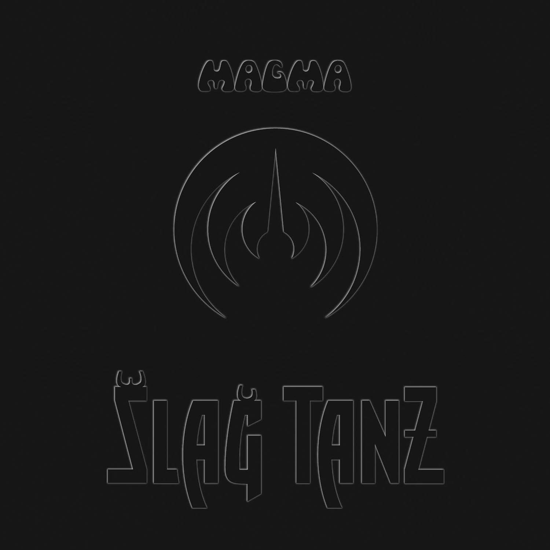 Magma — Slag Tanz