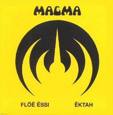 Magma — Flöë Ëssi / Ëktah